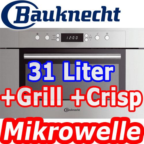 bauknecht 60cm edelstahl einbau mikrowelle grill crisp system 31 liter neu ebay. Black Bedroom Furniture Sets. Home Design Ideas