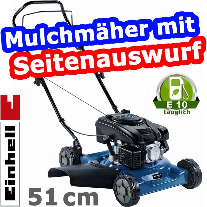 einhell 51cm benzin rasenm her mit seitenauswurf mulchm her mulchen ohv neu ovp ebay. Black Bedroom Furniture Sets. Home Design Ideas